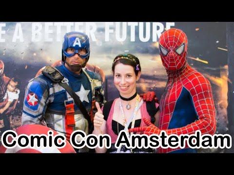 Comic Con Amsterdam 2016 – Rai Amsterdam - The Netherlands – Event Report - #Eventvlog
