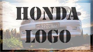 Honda VLOG | Покупка машины Honda LOGO | #Вывезет_все_трудности