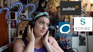 Comparing Audiobook Services Reviewing Audible Scribd Overdrive  Which One is Best for YOU?