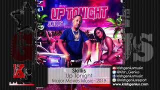 Skillis - Up Tonight (Raw) (Official Audio 2019)