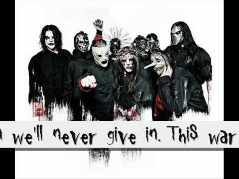 Slipknot-Til We Die(lyrics) R.I.P. Pual Gray.