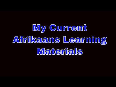 The Afrikaans Language Learning materials I`m using.