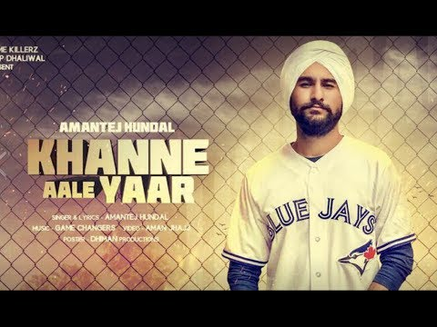 Khanne Aale Yaar - Amantej Hundal ft. Banka | Game Changerz | Aman Jhajj | Full video song 2017