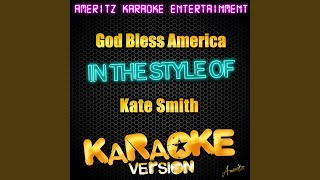 God Bless America (In the Style of Kate Smith) (Karaoke Version)
