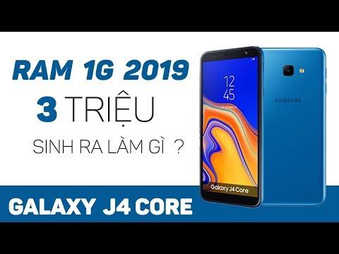 Mở hộp Samsung Galaxy J4 Core: 2019 rồi 1G RAM vẫn tồn tại