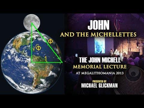Michael Glickman: John & the Michellettes - John Michell Memorial Lecture. Intro by Christine Rhone