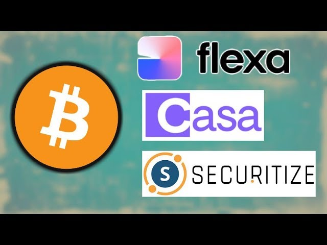 Bitcoin Node Monitor Casa - Flexa Crypto Update - Securitize SEC Stock Transfers