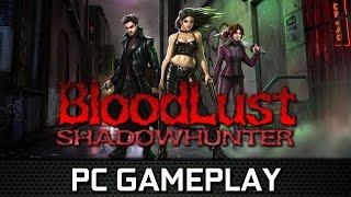 BloodLust Shadowhunter | PC Gameplay (Steam)