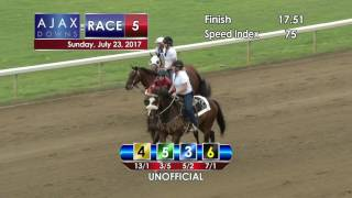 Ajax Downs July 23, 2017 Race 5