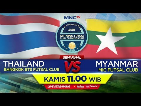 BANGKOK BTS THAILAND VS MIC FUTSAL CLUB MYANMAR  FT : 31 AFF MNC FUTSAL CLUB CHAMPIONSHIP