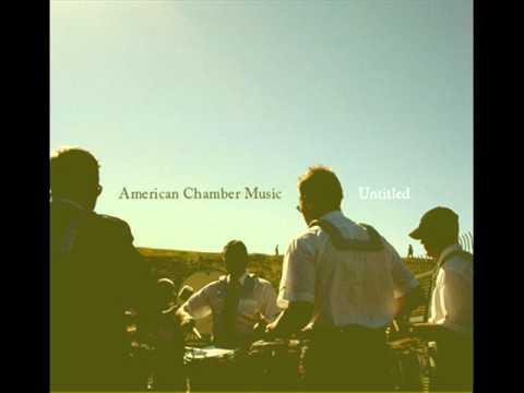 American Chamber Music | Epilogue - Lullaby