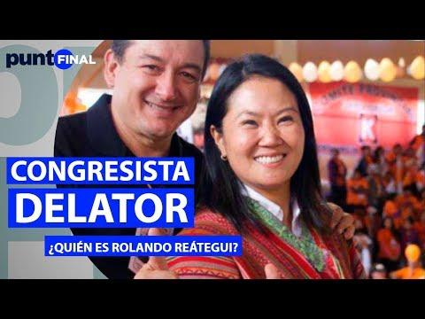 Congresista delator: ¿Quién es Rolando Reátegui?