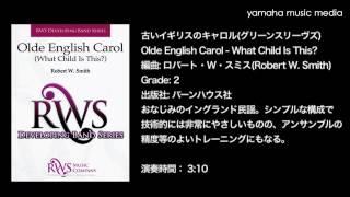 原題:Olde English Carol - What Child Is This? 出版社:バーンハウス...