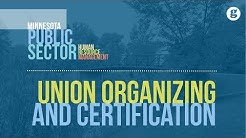 Union Organizing and Certification