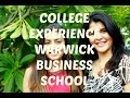 College Experience Warwick Business School #ChetChat