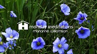 Heart Opening Guided Meditation by Marianne Williamson ~ Monday Meditations