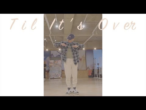 Philyo Lee | Anderson .Paak - 'Til It's Over | DANCE | highmindedway | ONE LOVE DANCE STUDIO