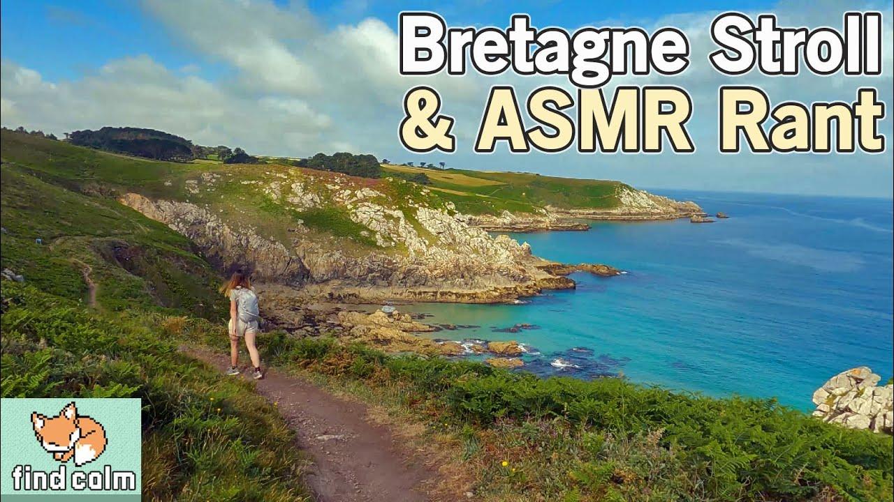 "ASMR Bretagne Coast Stroll & Rant: New Experiences vs. Saying ""Enough"""