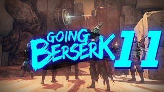 Destiny: Going Berserk Ep. 11 (Thorn Obliteration!)