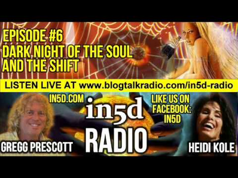 in5d radio - The Dark Night of the Soul and The Shift Ep. #6 | in5d.com