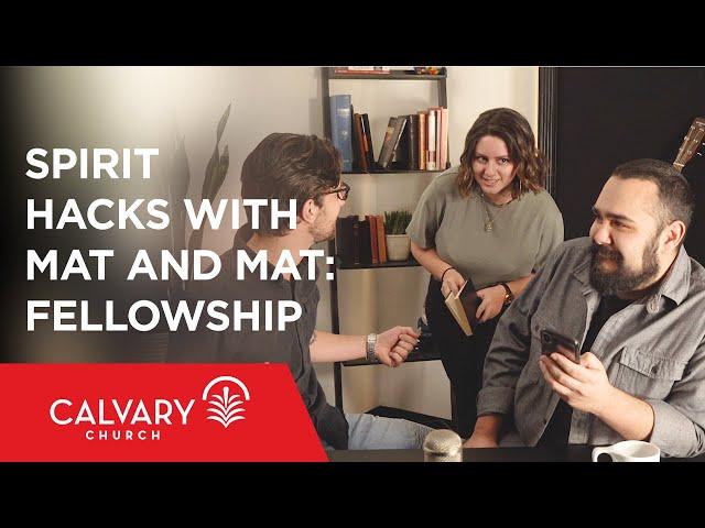 Spirit Hacks with Mat and Mat: Fellowship