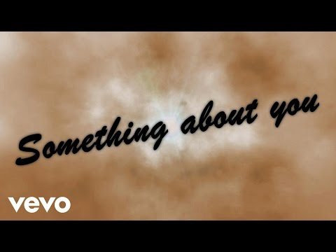 Something About You (Lyric Video)