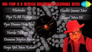 Non Stop R D Burman Bollywood Khatooba Remix Songs Volume 1 | Audio Jukebox
