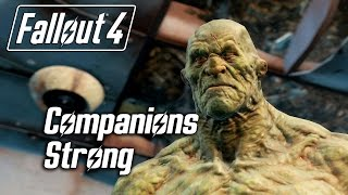 Fallout 4 - Companions - Meeting Strong