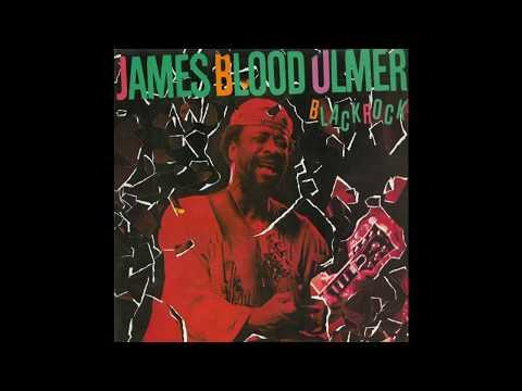 James Blood Ulmer – Black Rock (Columba, 1982) Full Album [Jazz/Funk/Punk]
