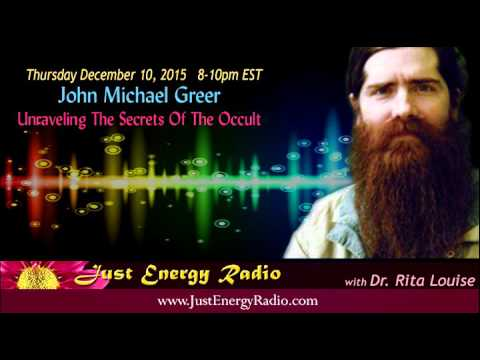 Dark Secrets Of The Occult - John Michael Greer - Just Energy Radio
