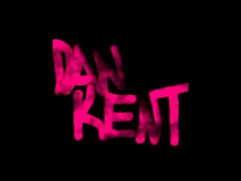 Dan Kent - Dan Kent's Theme
