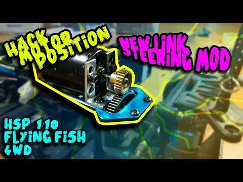 HSP FLYING FISH HACK MOTOR POSITION & NEW LINK STEERING MOD