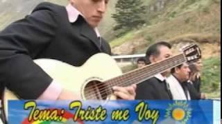 Triste Me Voy-Voces y Cuerdas de Cutervo