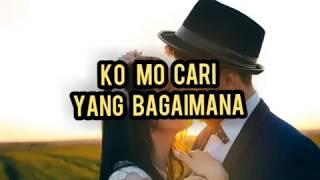 Download lagu Ko mo cari yang bagaimana (lirik)