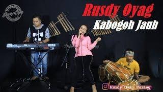 kabogoh jauh  - Rusdy Oyag voc.Ayu MP3