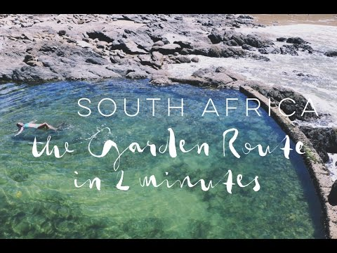 SOUTH AFRICA: THE GARDEN ROUTE IN 2 MINUTES - Professional Wild Child