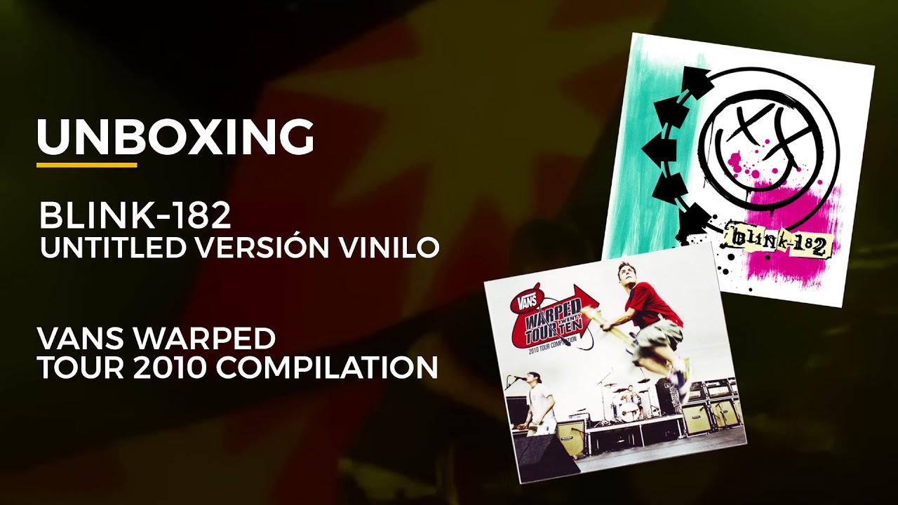 estilo único moda atractiva otra oportunidad Unboxing - blink-182 Untitled versión vinilo + Vans Warped Tour ...