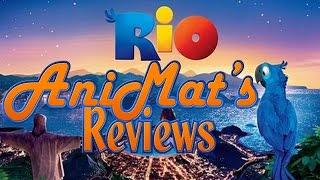 Rio - AniMat's Reviews