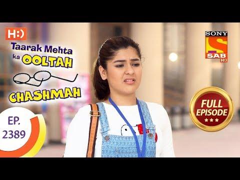 Taarak Mehta Ka Ooltah Chashmah – Ep 2389 – Full Episode – 25th January, 2018