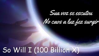 So will I (100 billion x) Eu Também - [Letra] Marine Friesen