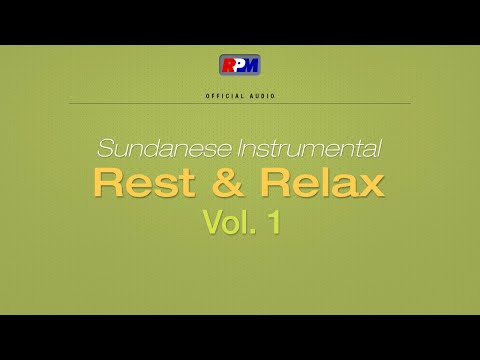 Sundanese Instrumental Rest & Relax Vol.1 Full Album Stream