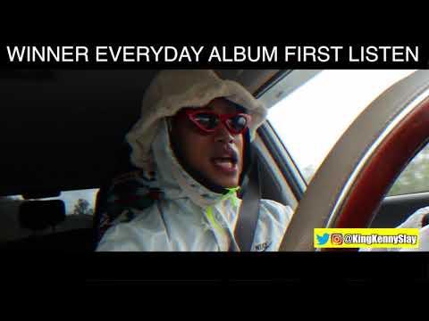 WINNER EVERYDAY ALBUM FIRST LISTEN!!!