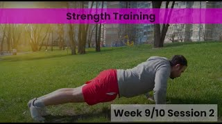 Strength - Week 9&10 Session 2 (mHealth)