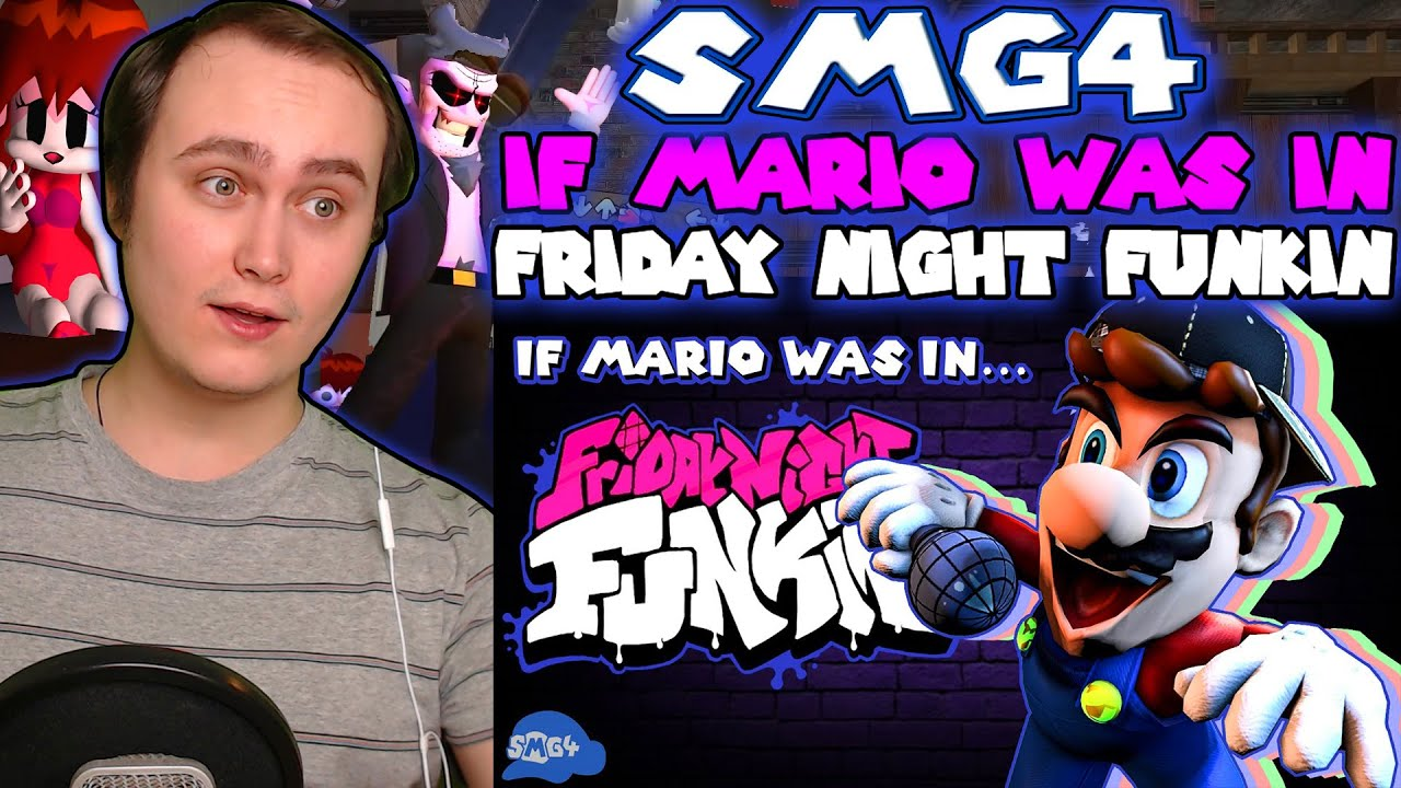 Download SMG4: If Mario Was In.... Friday Night Funkin | Reaction