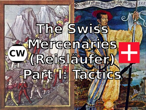 The Swiss Mercenaries - Part I: Tactics