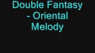 Baixar Double Fantasy - Oriental Melody