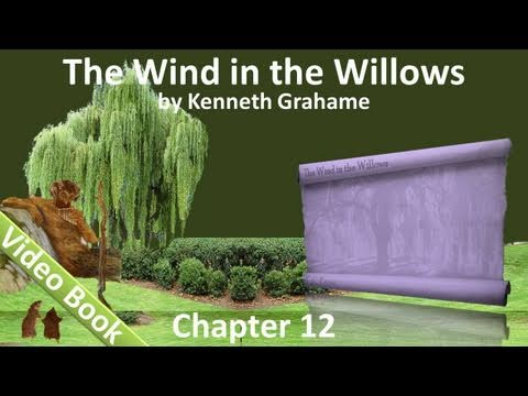 Chapter 12 - The Wind in the Willows by Kenneth Grahame - The Return Of Ulysses