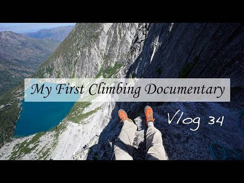 My First Climbing Documentary - Vlog 34