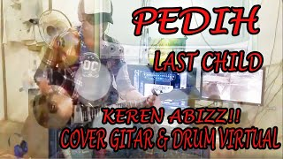 PEDIH - LAST CHILD [ COVER GITAR BY FRIZER MUSIC PROJECT ]