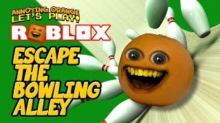Roblox: Escape the Bowling Alley [Annoying Orange Plays] thumbnail